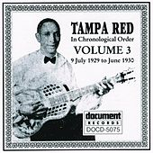 Tampa Red Vol. 3 (1929 - 1930) by Various Artists