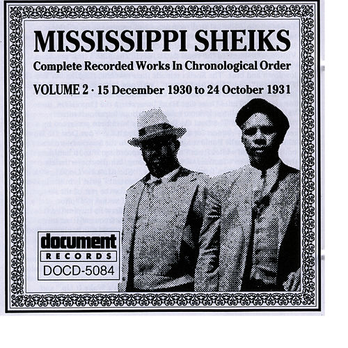 Mississippi Sheiks Vol. 2 (1930 - 1931) by Mississippi Sheiks
