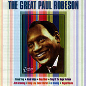 The Great Paul Robeson by Paul Robeson