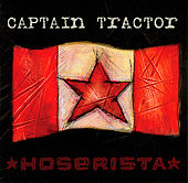 Play & Download Hoserista by Captain Tractor | Napster