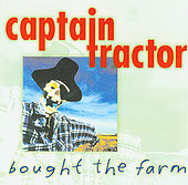 Play & Download Bought The Farm by Captain Tractor | Napster