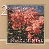Play & Download Hymns Instrumental by 2nd Chapter of Acts | Napster