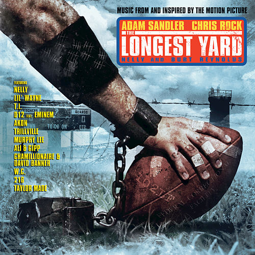 The Longest Yard by Nelly
