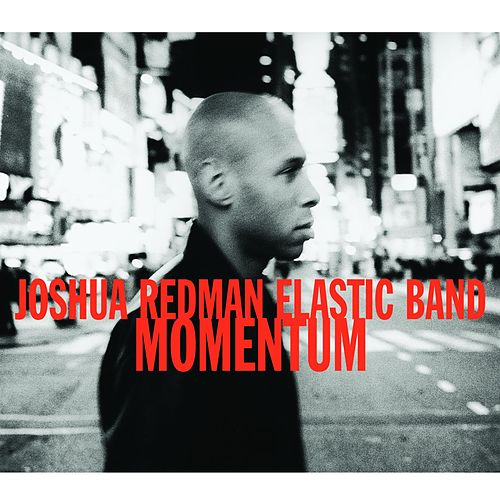 Play & Download Momentum by Joshua Redman | Napster