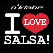 Play & Download I Love Salsa by N'Klabe | Napster