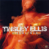 Tinsley Ellis Live - Highwayman by Tinsley Ellis