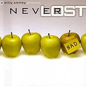 Play & Download Neverlost by Billy Smiley | Napster