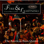 Play & Download Fyre & Lightning by The American Brass Quintet | Napster