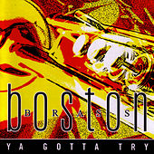 Ya Gotta Try by Boston Brass