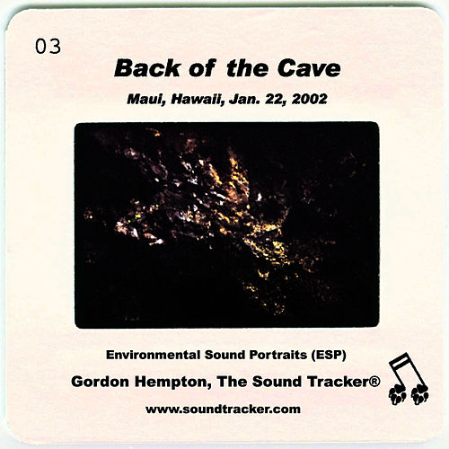 Play & Download Back of the Cave by Gordon Hempton | Napster