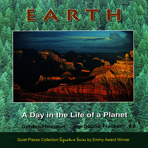Earth: A Day in the Life of a Planet by Gordon Hempton