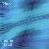 Tolmon by Igneous Flame
