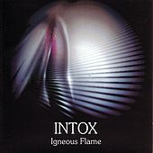 Play & Download Intox by Igneous Flame | Napster