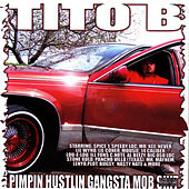 Pimpin Hustlin Gangsta Mob Shit by Tito B