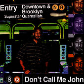 Play & Download Don't Call Me John by Superstar Quamallah | Napster