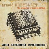 Play & Download The Adding Machine by Arnold Dreyblatt | Napster