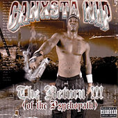 Play & Download The Return Of The Psychopath by Ganxsta Nip | Napster