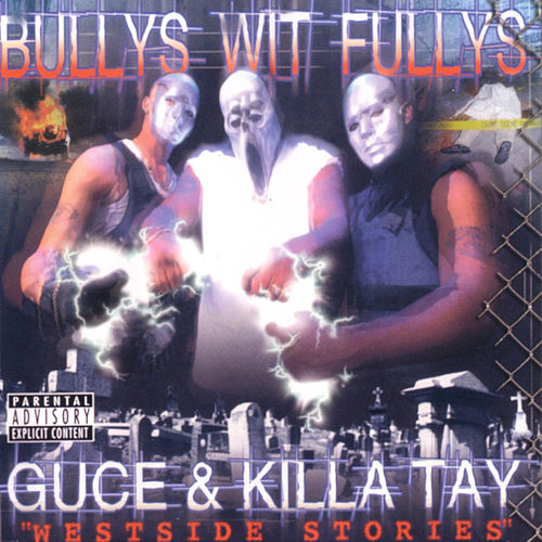 Play & Download Westside Stories by Bullys Wit Fullys | Napster