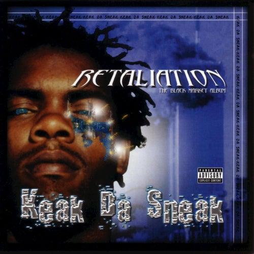 Retaliation by Keak Da Sneak