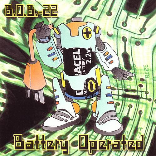 Play & Download Battery Operated by B.O.B.-22 | Napster