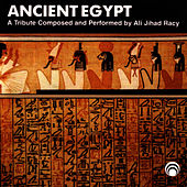 Ancient Egypt by Ali Jihad Racy