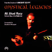 Mystical Legacies by Ali Jihad Racy