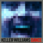DANCE by Keller Williams