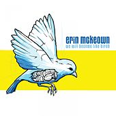 Play & Download We Will Become Like Birds by Erin McKeown | Napster