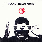 Play & Download Hello More by Plane | Napster