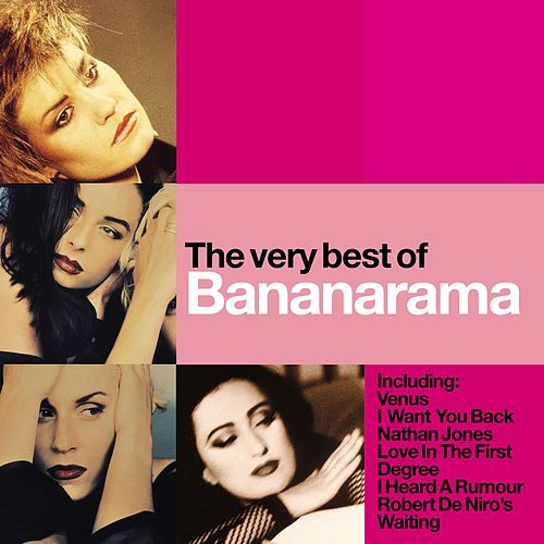 Play & Download The Very Best Of Bananarama by Bananarama | Napster