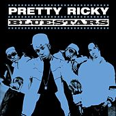 Play & Download Bluestars by Pretty Ricky | Napster