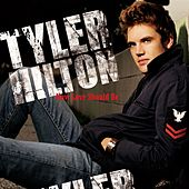 Play & Download How Love Should Be by Tyler Hilton | Napster