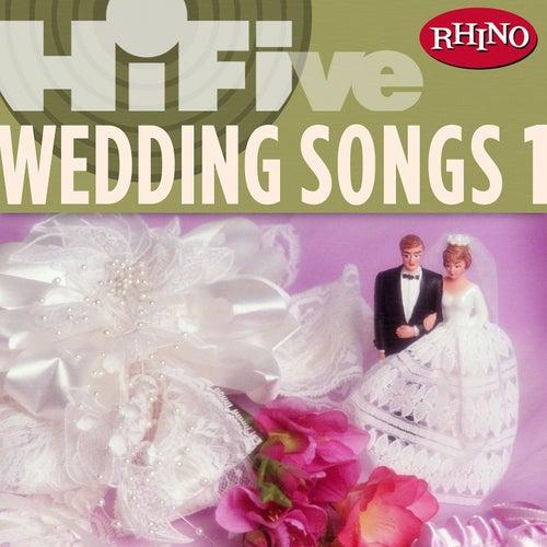 Rhino Hi-five: Wedding Songs 1 by Various Artists