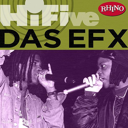Play & Download Rhino-hi-five: Das Efx by Das EFX | Napster
