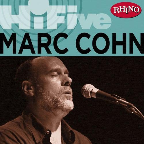 Play & Download Rhino Hi-five: Marc Cohn by Marc Cohn | Napster