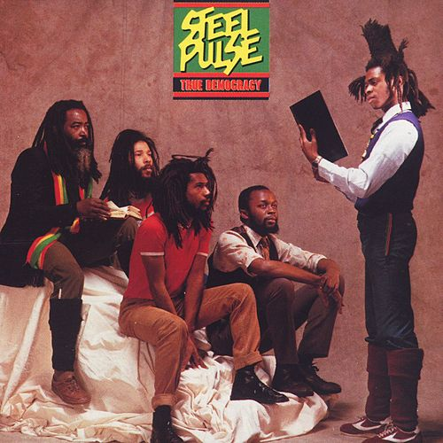 Play & Download True Democracy by Steel Pulse   Napster