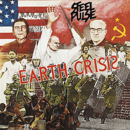 Play & Download Earth Crisis by Steel Pulse | Napster