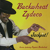 Jackpot! by Buckwheat Zydeco