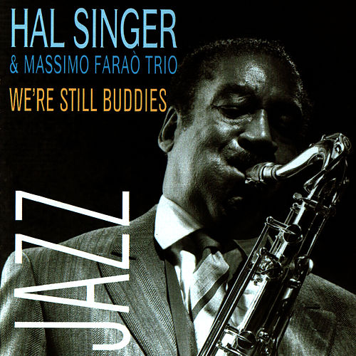 Play & Download We're Still Buddies by Hal Singer | Napster