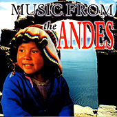 Play & Download MUSIC FROM ANDES by Various Artists | Napster