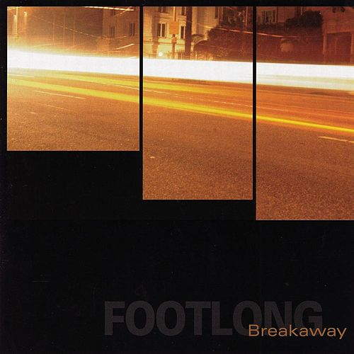 Play & Download Breakaway by Footlong | Napster