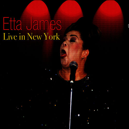 Play & Download Live In New York by Etta James | Napster