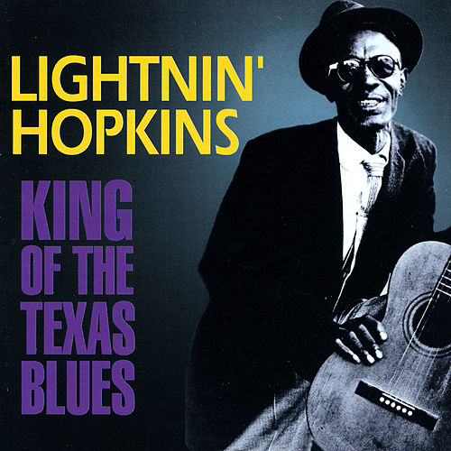 Play & Download King Of The Texas Blues by Lightnin' Hopkins | Napster