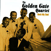 Play & Download Rock My Soul by Golden Gate Quartet | Napster