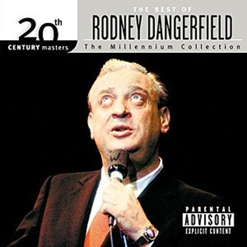Play & Download Best Of 20th Century by Rodney Dangerfield | Napster
