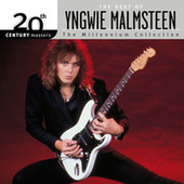 Play & Download The Best Of / 20th Century Masters The Millennium Collection by Yngwie Malmsteen | Napster