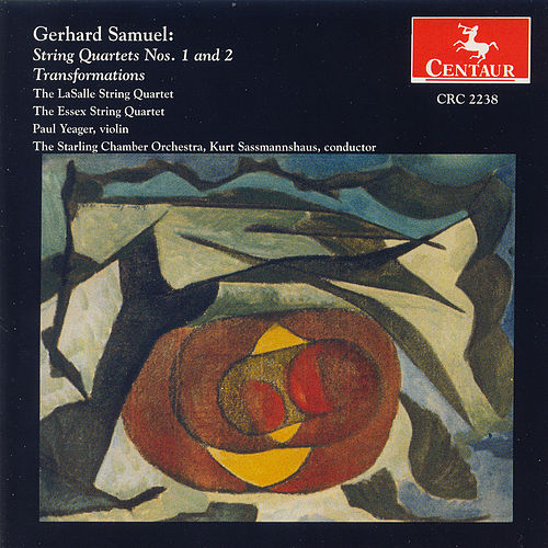 Gerhard Samuel: String Quartets Nos. 1 And 2 ~ Transformations by Gerhard Samuel