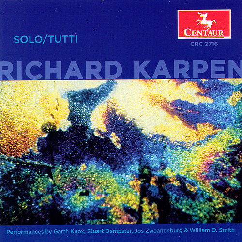 Play & Download Solo/tutti by Richard Karpen | Napster