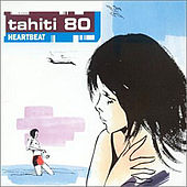 Play & Download Heartbeat by Tahiti 80 | Napster