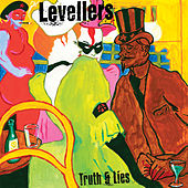 Truth And Lies by The Levellers